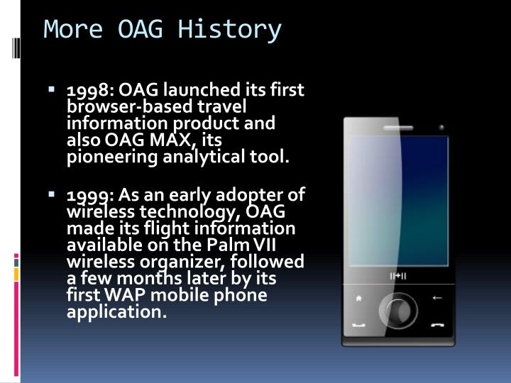 More OAG History