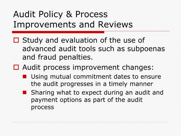 Audit Policy & Process Improvements and Reviews