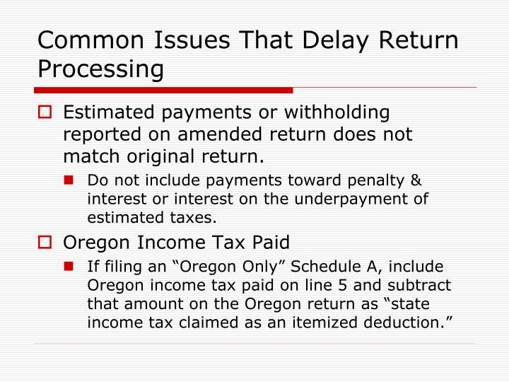 Common Issues That Delay Return Processing