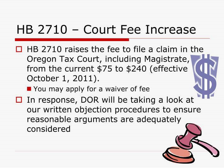 HB 2710 – Court Fee Increase