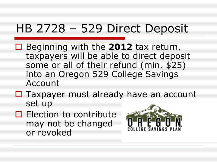 HB 2728 – 529 Direct Deposit