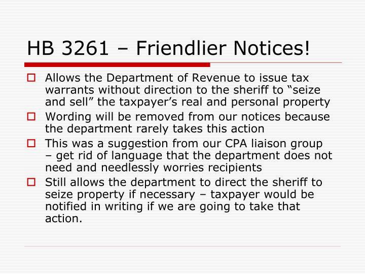 HB 3261 – Friendlier Notices!