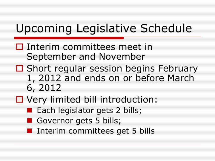 Upcoming Legislative Schedule