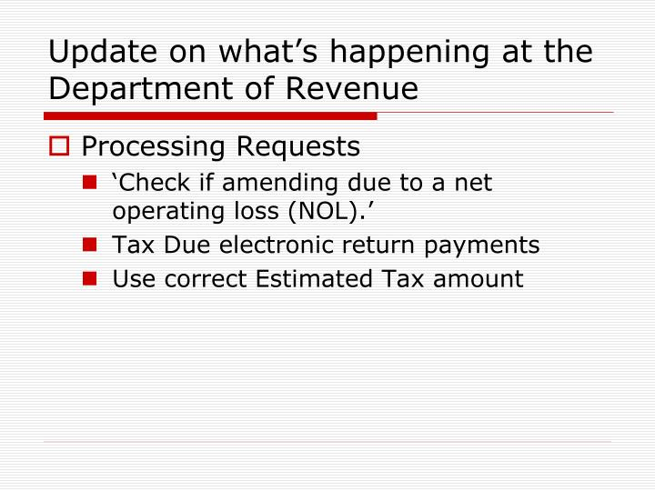 Update on what's happening at the Department of Revenue