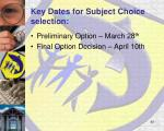 key dates for subject choice selection