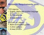 minimum requirements cont