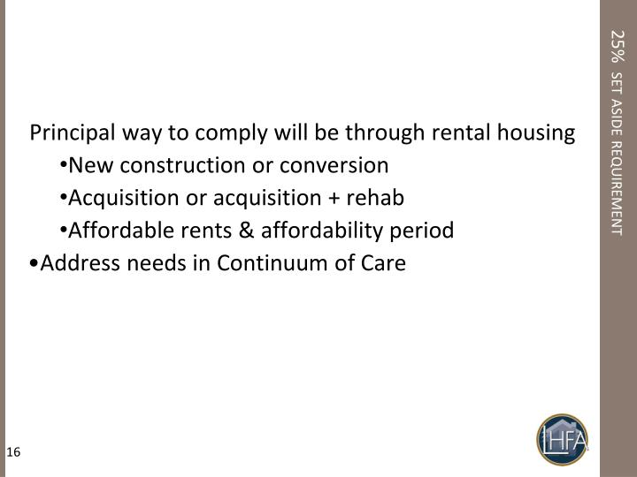 Principal way to comply will be through rental housing
