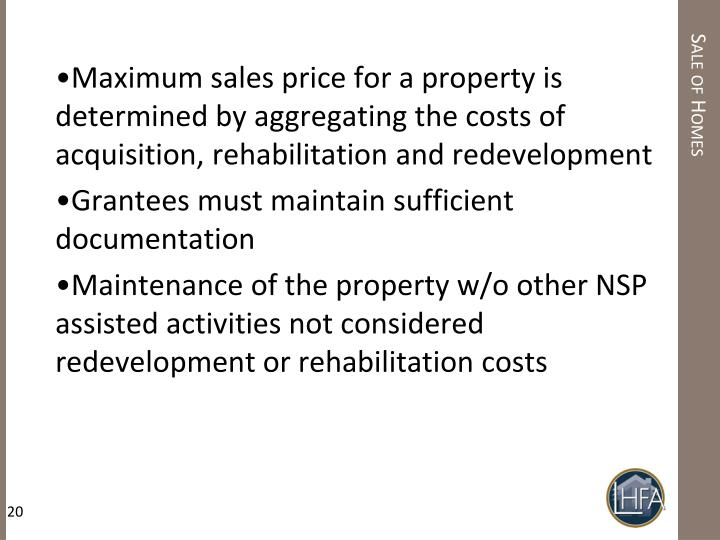Maximum sales price for a property is determined by aggregating the costs of acquisition, rehabilitation and redevelopment
