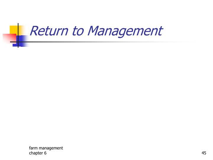 Return to Management