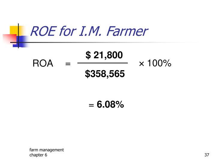ROE for I.M. Farmer