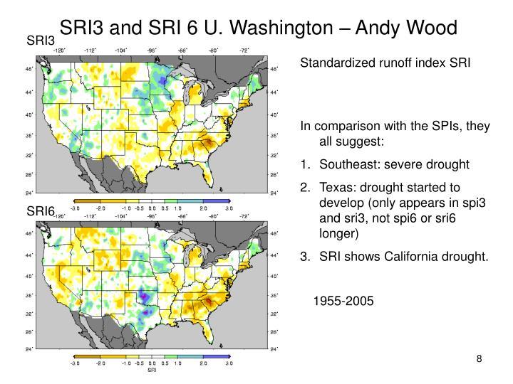 SRI3 and SRI 6 U. Washington – Andy Wood