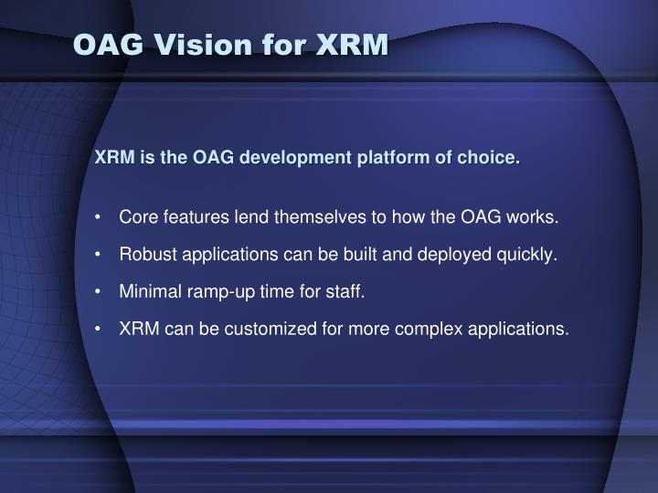 OAG Vision for XRM