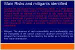 main risks and mitigants identified5