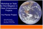 workshop on tools for risk mitigation in clean infrastructure projects the plantar project