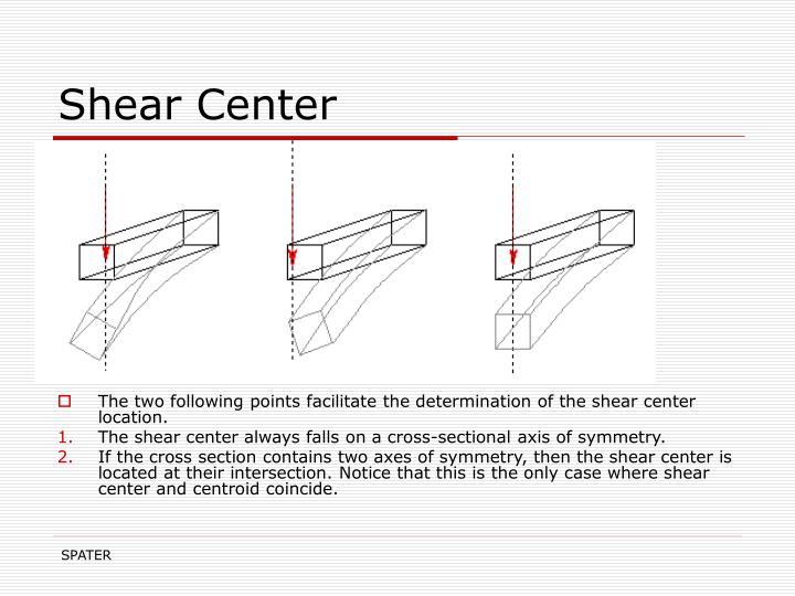 Shear Center