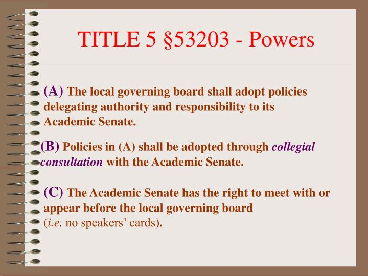 TITLE 5 §53203 - Powers