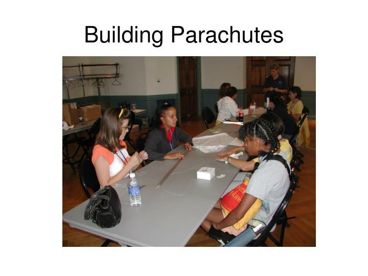 Building Parachutes