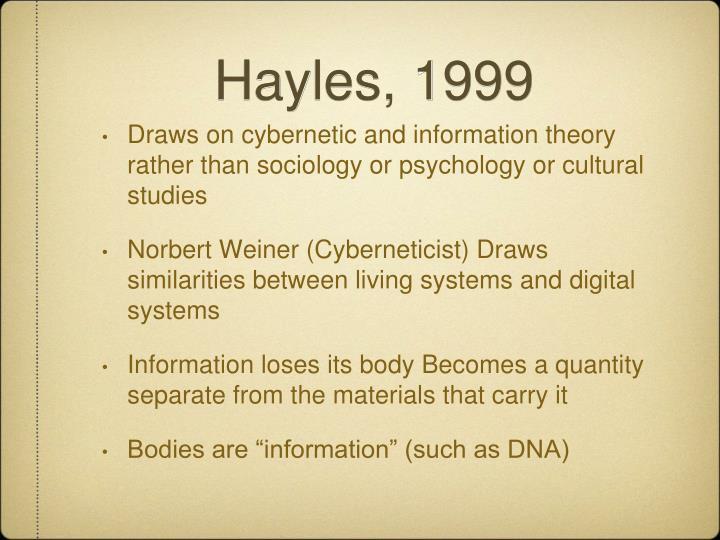 Hayles, 1999