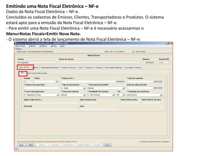 Emitindo uma Nota Fiscal Eletrônica – NF-e