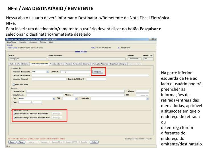 NF-e / ABA DESTINATÁRIO / REMETENTE