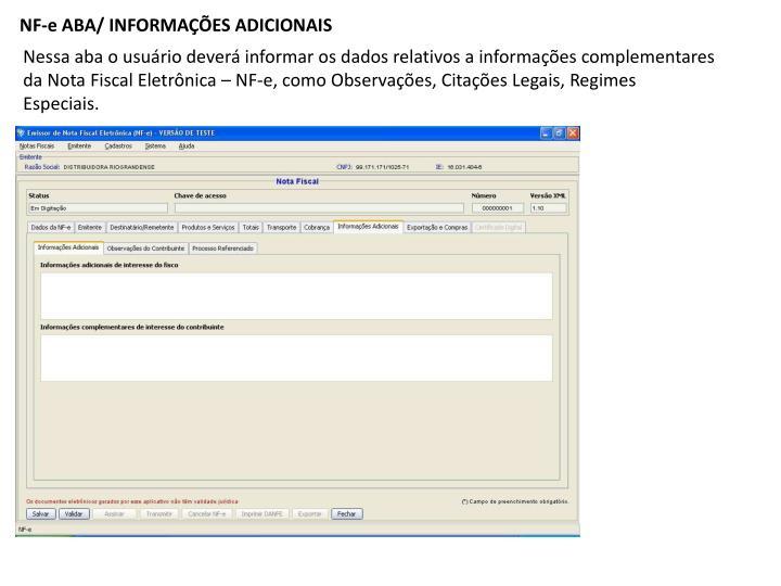 NF-e ABA/ INFORMAÇÕES ADICIONAIS