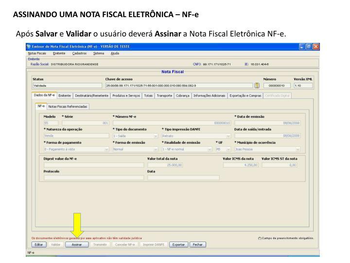 ASSINANDO UMA NOTA FISCAL ELETRÔNICA – NF-e