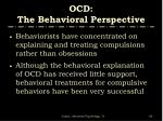 ocd the behavioral perspective