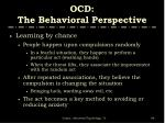 ocd the behavioral perspective1