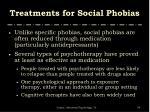 treatments for social phobias1