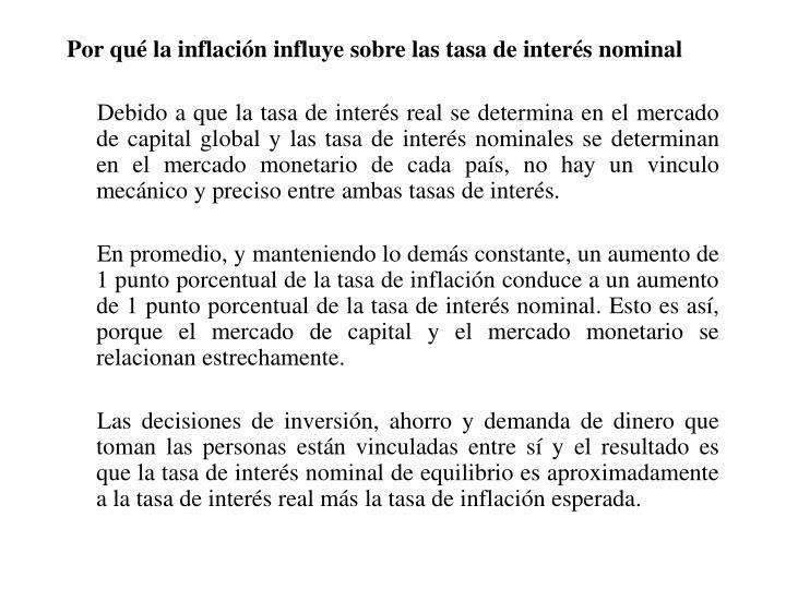 Por qué la inflación influye sobre las tasa de interés nominal