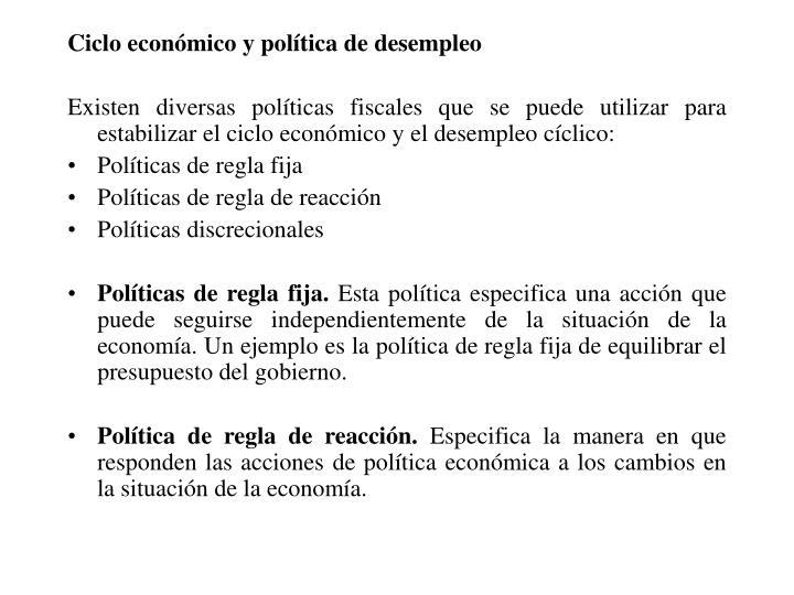 Ciclo económico y política de desempleo