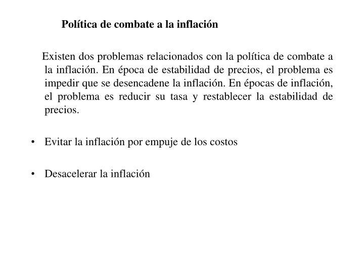 Política de combate a la inflación
