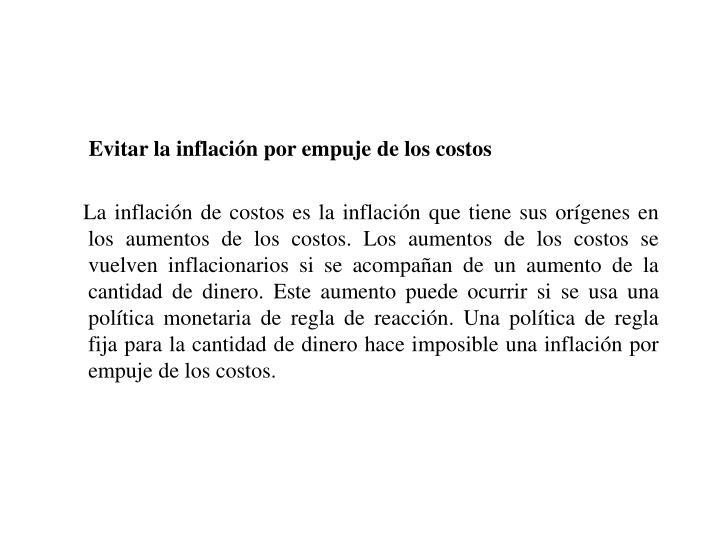 Evitar la inflación por empuje de los costos