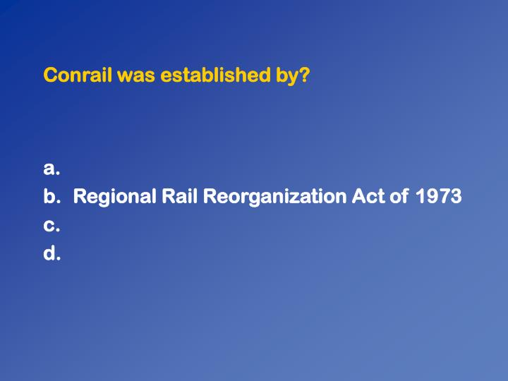 Conrail was established by?