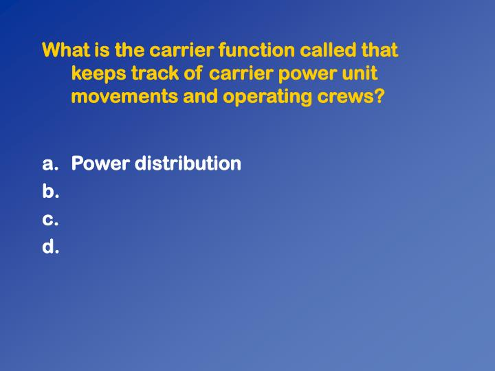 What is the carrier function called that keeps track of carrier power unit movements and operating crews?
