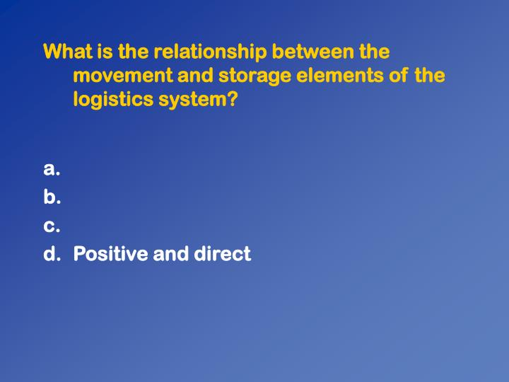 What is the relationship between the movement and storage elements of the logistics system?