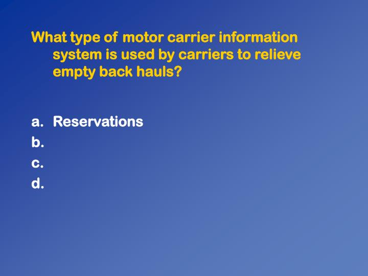 What type of motor carrier information system is used by carriers to relieve empty back hauls?