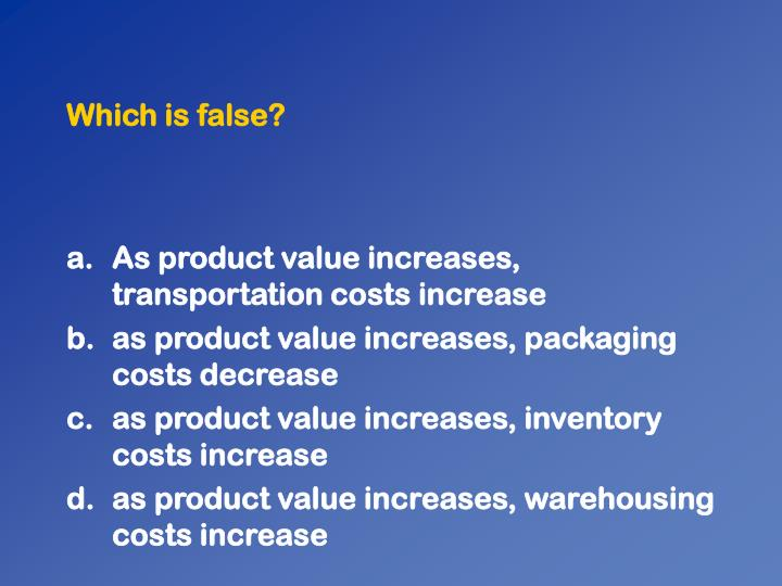 Which is false?