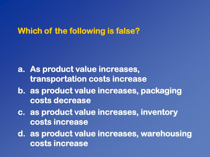 Which of the following is false?