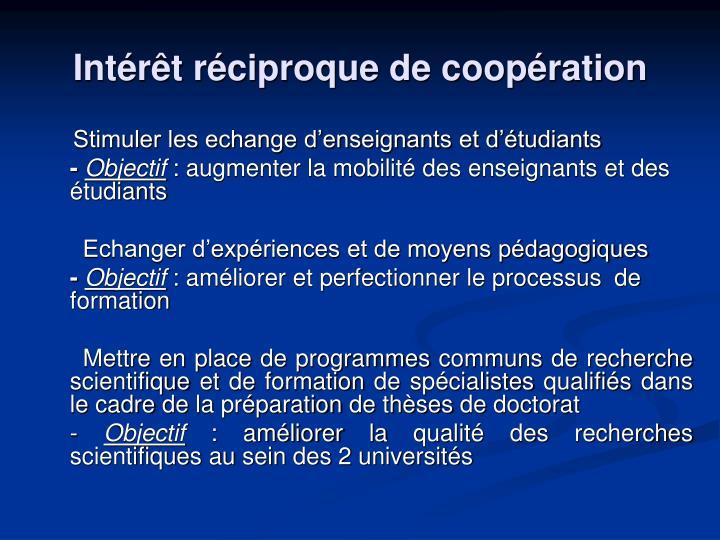 Intérêt réciproque de coopération