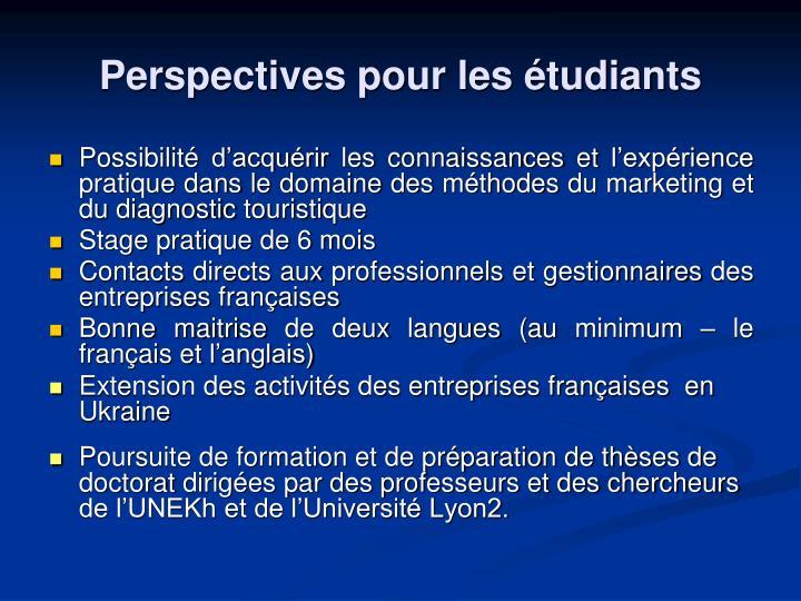Perspectives pour les étudiants