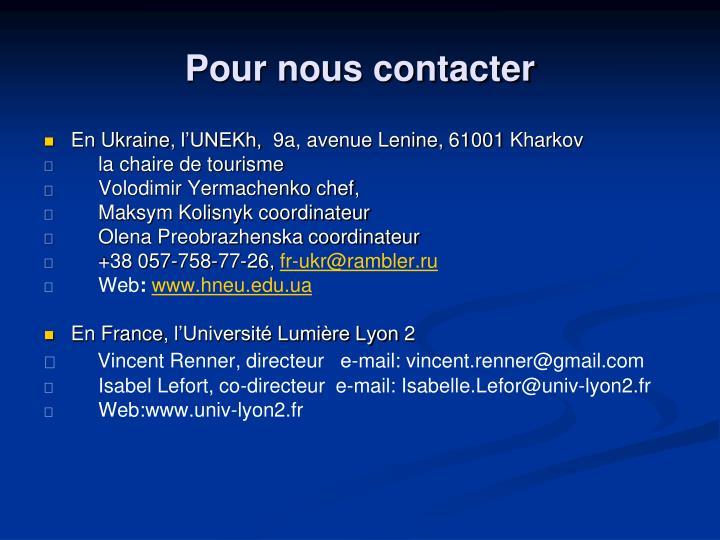 Pour nous contacter