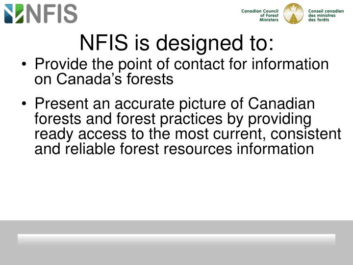 NFIS is designed to:
