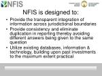 nfis is designed to1