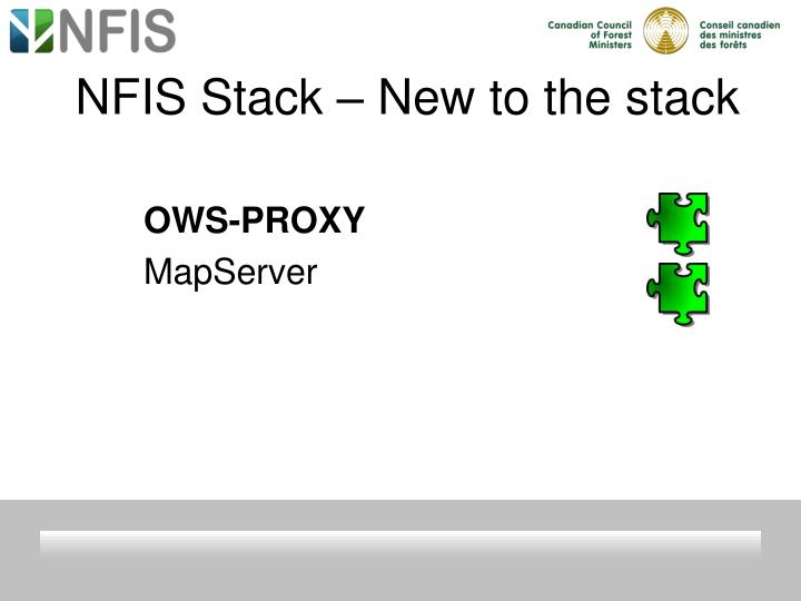 NFIS Stack – New to the stack