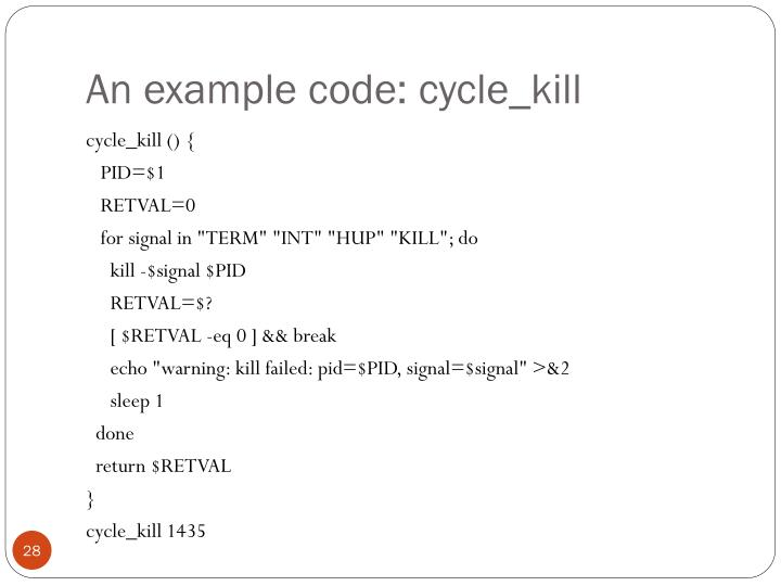 An example code: cycle_kill