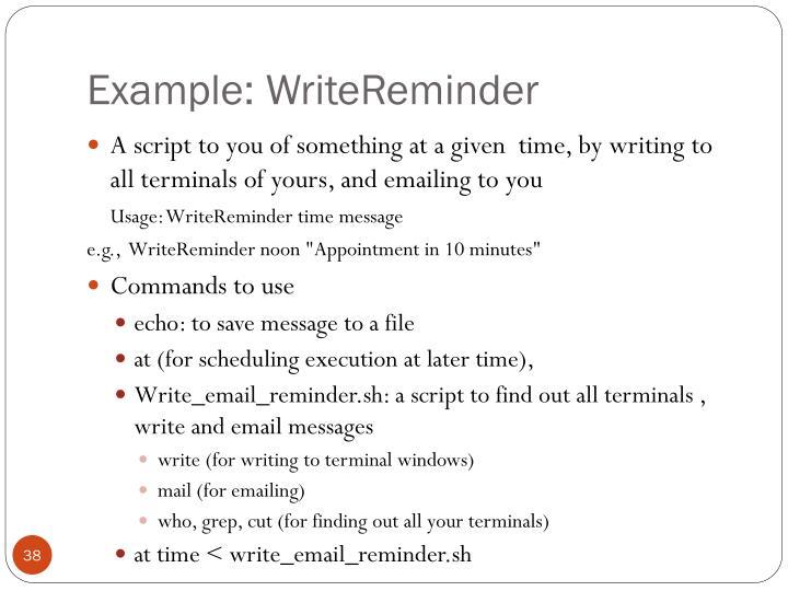 Example: WriteReminder