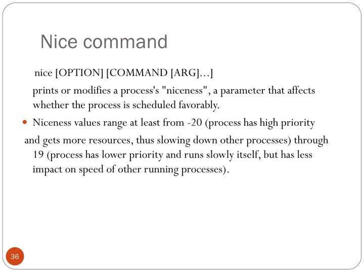 Nice command