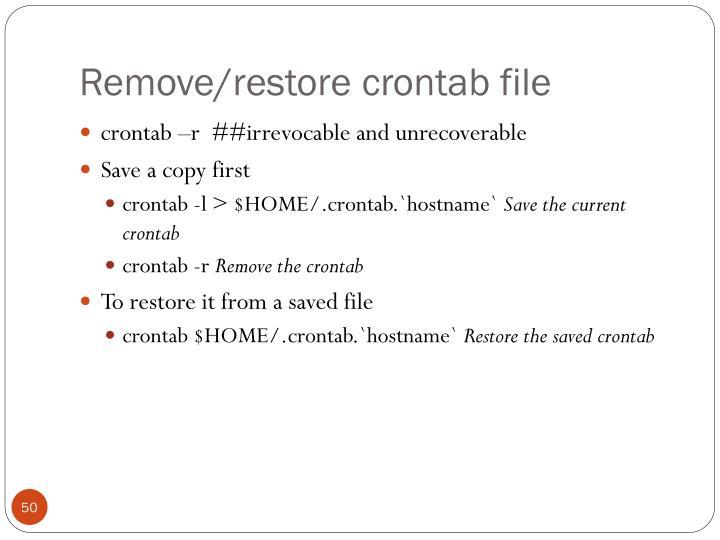 Remove/restore crontab file