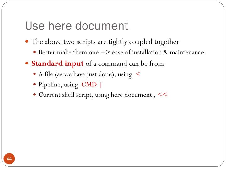 Use here document